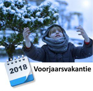 Voorjaarsvakantie 2018